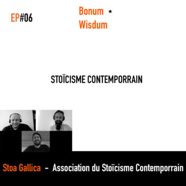 [Podcast] Le stoïcisme contemporain avec Stoa Gallica