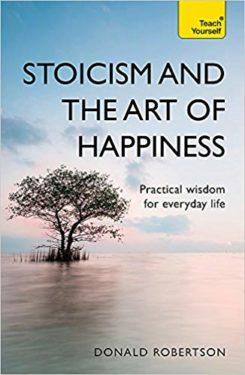 Le concept stoïcien du bonheur (eudaimonia), par Donald Robertson